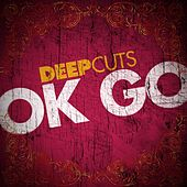 Deep Cuts by OK Go