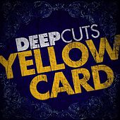 Play & Download Deep Cuts by Yellowcard | Napster