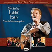 Play & Download The Best Of Larry Ford by Larry Ford | Napster