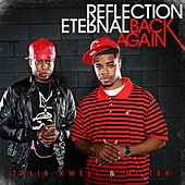 Play & Download Back Again by Reflection Eternal | Napster