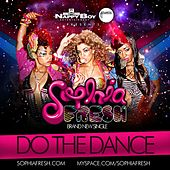 Play & Download Do The Dance by Sophia Fresh | Napster