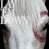 Play & Download Lay 'Em Down by Needtobreathe | Napster
