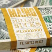 Play & Download Million Bucks [feat. Swizz Beatz] by Maino | Napster