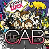 Play & Download The Lady Luck EP by The Cab | Napster