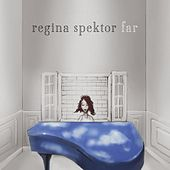 Play & Download Far by Regina Spektor | Napster