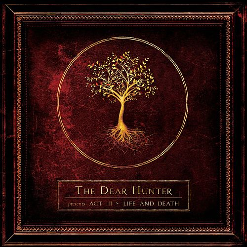 Act III: Life And Death by The Dear Hunter