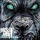 Apologies Are For The Weak by Miss May I