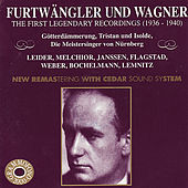 Furtwängler Dirigiert Wagner -  The First Legendary Recordings Vol. II by Various Artists