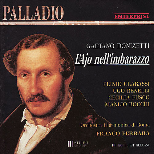 Donizetti: L'Ajo Nell'imbarazzo by Orchestra Filamonica di Roma