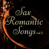 Play & Download Sax - Romantic Songs Vol 1 by Music-Themes | Napster
