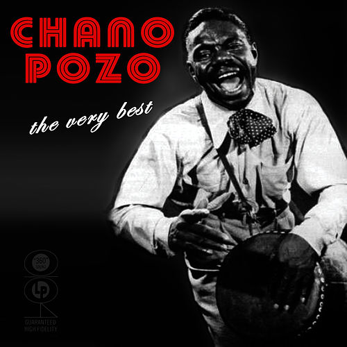 Play & Download The Very Best Of by Chano Pozo | Napster