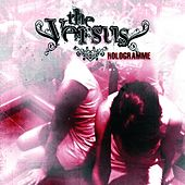 Play & Download Hologramme by The Versus | Napster