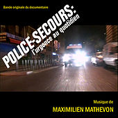 Play & Download Police-Secours : L'Urgence Au Quotidien by Maximilien Mathevon | Napster