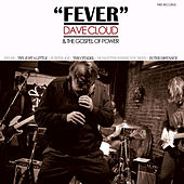 Play & Download Fever by Dave Cloud & The Gospel Of Power | Napster