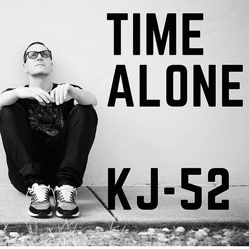 Time Alone by KJ-52