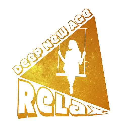 Deep New Age Relax by The Relaxation