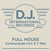 Communicate (A.T. & T. Mix) by Full House
