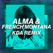 Phases (KDA Remix) by French Montana