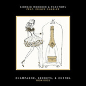 Champagne, Secrets, & Chanel (Remixes) by Phantoms