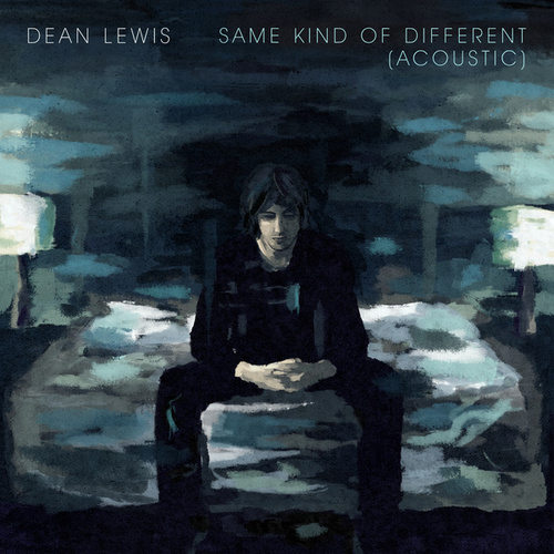 Same Kind Of Different (Acoustic) by Dean Lewis