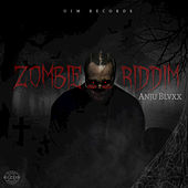 Zombie Riddim by Various Artists