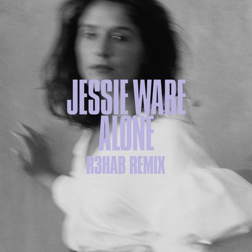 Alone (R3hab Remix) by Jessie Ware