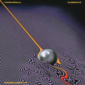 Currents B-Sides & Remixes by Tame Impala