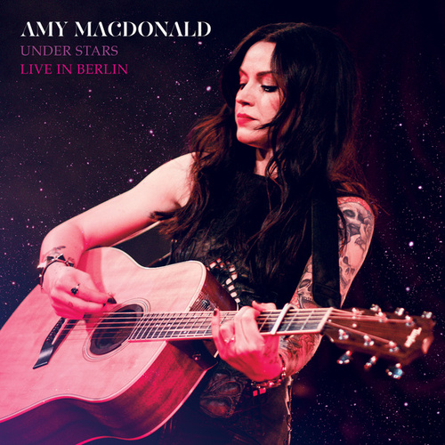 Under Stars (Live In Berlin) by Amy Macdonald