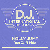 You Can't Hide by Holly Jump