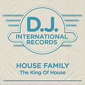 The King Of House by House Family