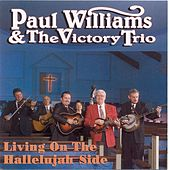 Play & Download Living On The Hallelujah Side by Paul Williams (Bluegrass) | Napster