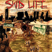 There's no Peace by Skid Life