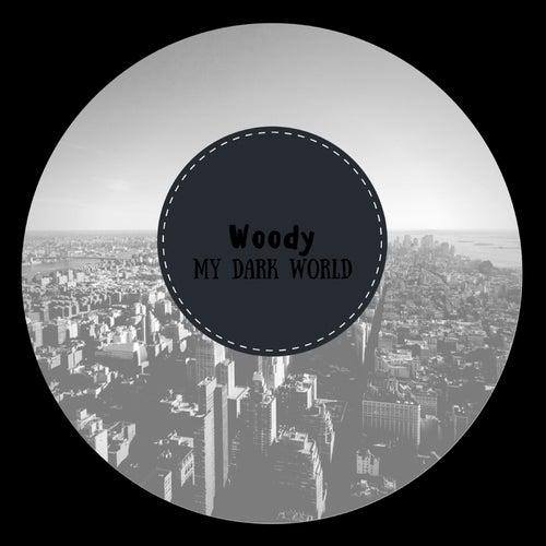 Мой темный мир von Woody