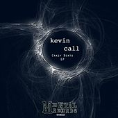 Crazy Beats - Single by Kevin Call
