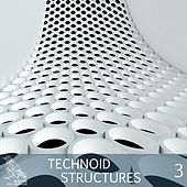 Technoid Structures, Vol. 3 by Various Artists