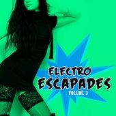 Electro Escapades, Vol. 3 by Various Artists