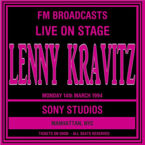 Live On Stage  FM Broadcasts - Sony Studios NYC 14th March 1994 de Lenny Kravitz