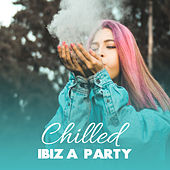 Chilled Ibiza Party by Top 40