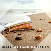 Beats for Beach Relaxation by Deep Lounge