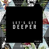 Let's Get Deeper, Vol. 31 by Various Artists