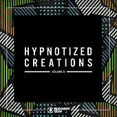 Hypnotized Creations, Vol. 6 by Various Artists