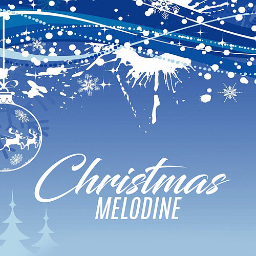 Christmas Melodine by Worship Together
