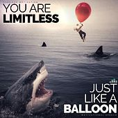 You Are Limitless Just Like a Balloon (Motivational Speech) by Fearless Motivation