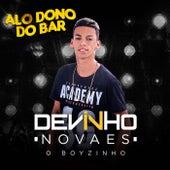 Alo Dono do Bar (Ao Vivo) de Devinho Novaes O Boyzinho