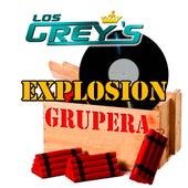 Explosion Grupera by Los Grey's