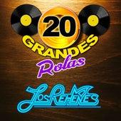 20 Grandes Rolas by Los Rehenes