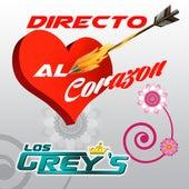Directo Al Corazón by Los Grey's