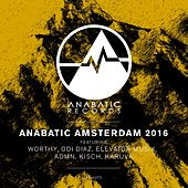 Anabatic Amsterdam 2016 - Single by Various Artists