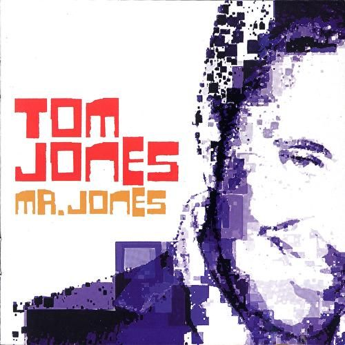 Mr Jones by Tom Jones
