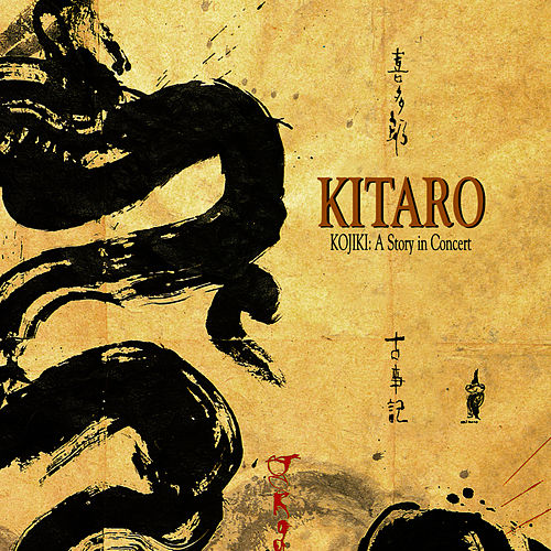Play & Download Kojiki: A Story In Concert by Kitaro | Napster